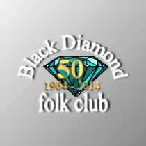 Black Diamond Folk Club - 50 years young.  Proper.